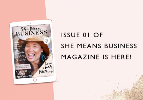 The New She Means Business Magazine is Here!