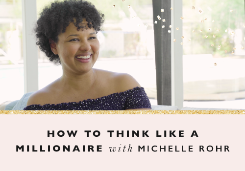 How To Think Like A Millionaire With Michelle Rohr-Pelayo
