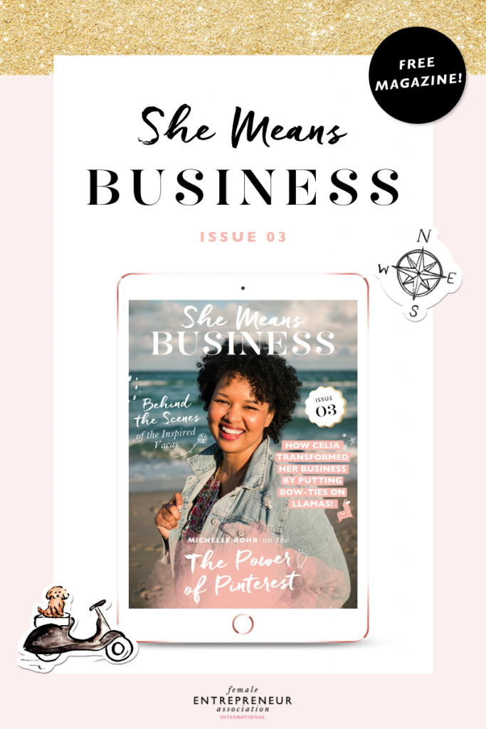 Check out Issue 3 of our monthly digital magazine for female entrepreneurs!