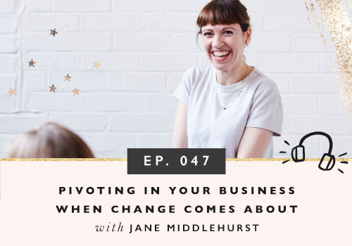Pivoting In Your Business When Change Comes About with Jane Middlehurst