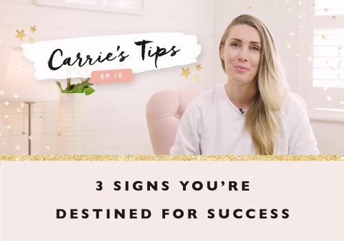 Three Signs That You're Destined For Success