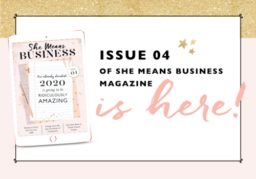 SHE MEANS BUSINESS MAGAZINE | ISSUE 4