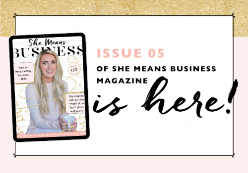 SHE MEANS BUSINESS MAGAZINE | ISSUE 5