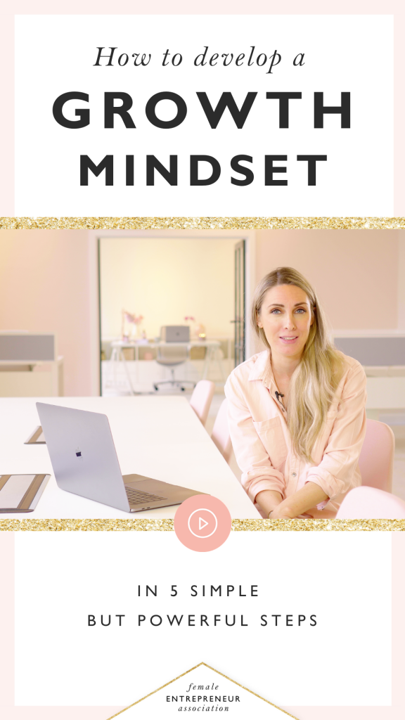 5 simple steps to develop a growth mindset