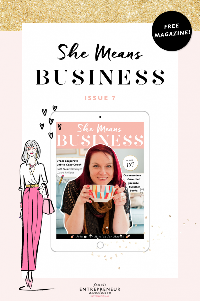 We're so excited to bring you Issue 7 of our She Means Business Magazine!