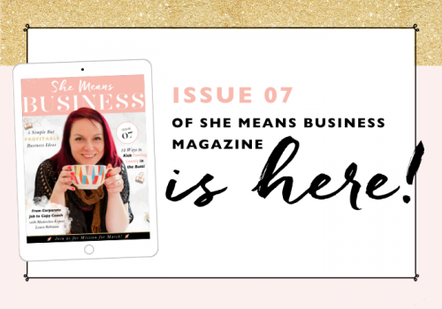 She Means Business Magazine | Issue 7