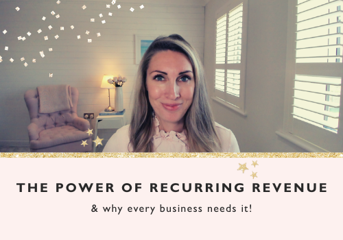 Why Every Business Should Generate Recurring Revenue & Ideas For How You Can Do It!