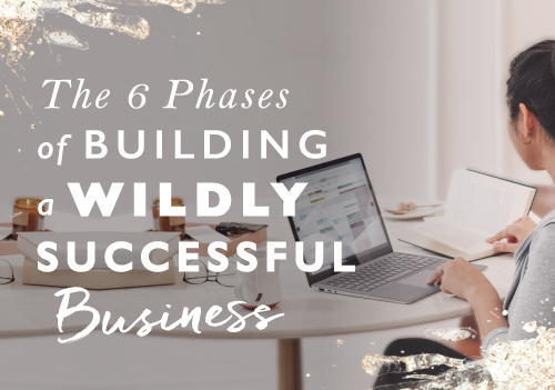 The 6 phases to building a successful business