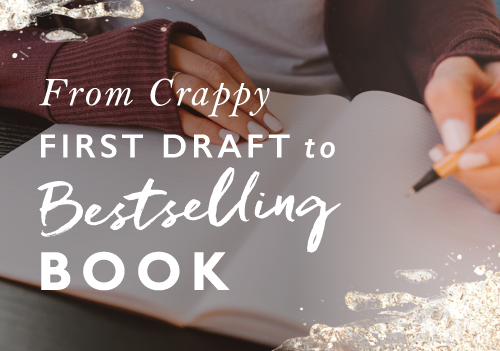 Why We All Need To Create A Crappy First Draft