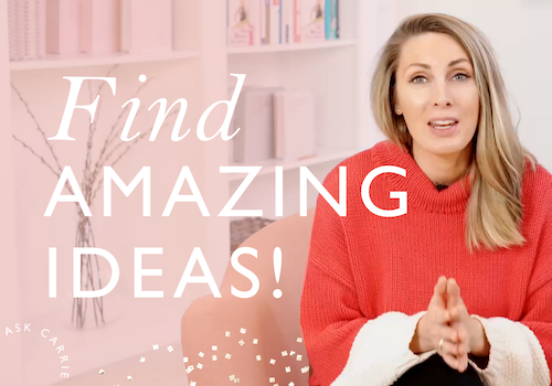 Ask Carrie: 7 Steps To Come Up With An Online Business Idea